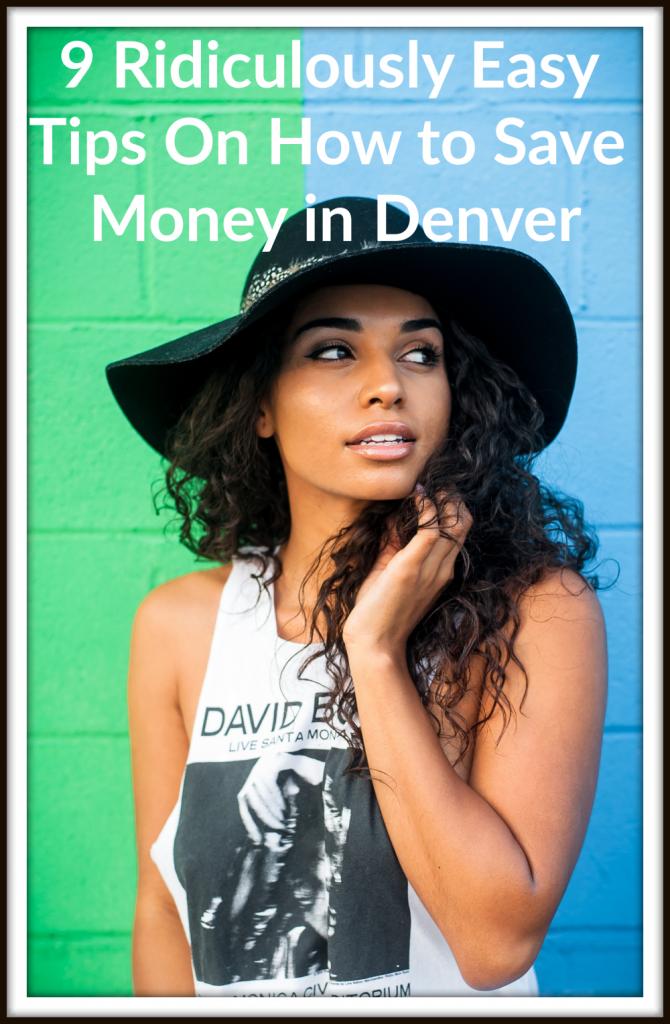save money in Denver